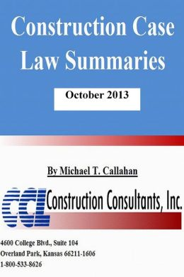 Construction Case Law Summaries: October 2013
