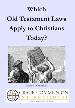 Which Old Testament Laws Apply to Christians Today?