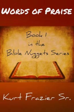 Bible Nuggets Book 1 Words of Praise