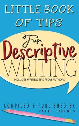 Little Book Of Tips For Descriptive Writing