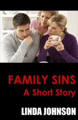 Family Sins: A Short Story