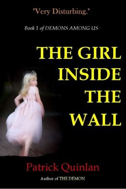 The Girl Inside the Wall (Book 1 of Demons Among Us)