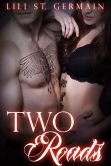 Book Cover Image. Title: Two Roads (Gypsy Brothers, #6), Author: Lili Saint Germain