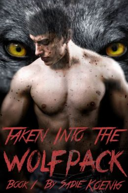 Taken Into The Wolfpack Book #1 (Werewolf Erotic Romance)