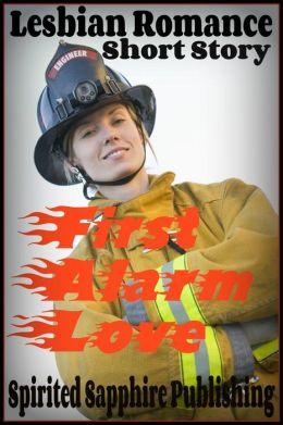 Lesbian Romance: First Alarm Love
