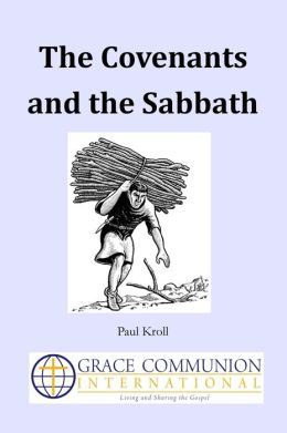 The Covenants and the Sabbath