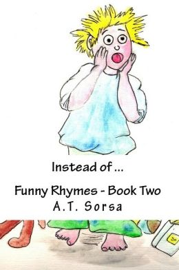 Instead of... Funny Rhymes: Book Two