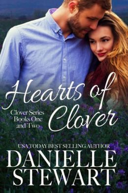 Hearts of Clover(Half My Heart & Change My Heart)(The Clover Series)