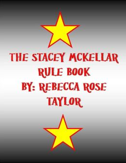 The Stacey McKellar Rule Book
