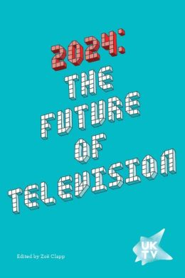 2024: The Future of Television