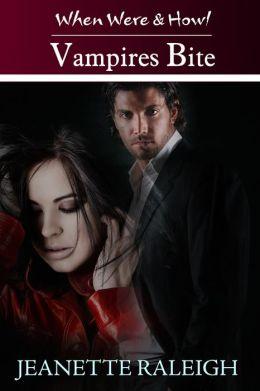 Vampires Bite: When Were & Howl Book 2