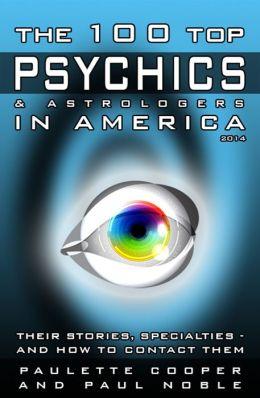 The 100 Top Psychics & Astrologers in America