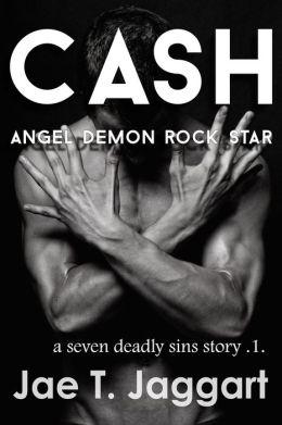 Cash: Angel, Demon, Rock Star (A Seven Deadly Sins Story 1)