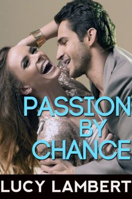 Passion By Chance
