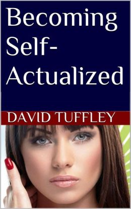 Becoming Self-Actualized