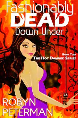 Fashionably Dead Down Under (Book 2 of the Hot Damned Series)