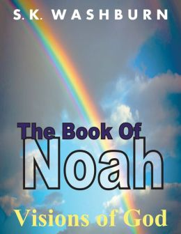 The Book of Noah: Visions of God