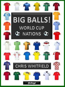 Big Balls! World Cup Nations