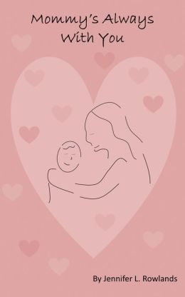 Mommy's Always With You