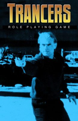 Trancers Role Playing Game