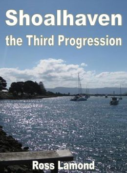 Shoalhaven The Third Progression