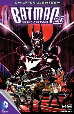 Batman Beyond 2.0 (2013- ) #18 (NOOK Comic with Zoom View)