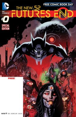 The New 52 : Futures End FCBD Special Edition #0 (NOOK Comic with Zoom View)