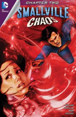 Smallville: Chaos #2 (NOOK Comic with Zoom View)