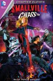Book Cover Image. Title: Smallville Season 11:  Chaos (2014-) #11 (NOOK Comic with Zoom View), Author: Bryan Q. Miller