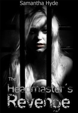 The Headmaster's Revenge