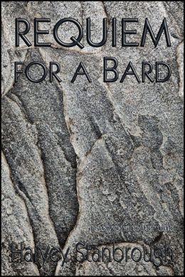 Requiem for a Bard