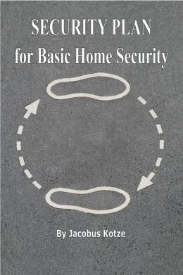 Security Plan for Basic Home Security