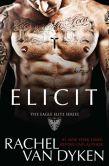 Book Cover Image. Title: Elicit, Author: Rachel Van Dyken
