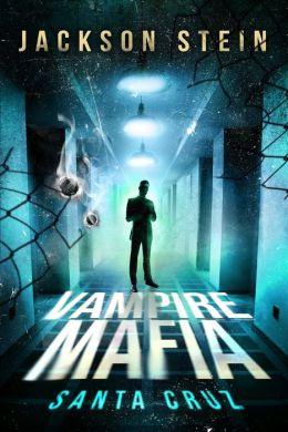 Vampire Mafia: Santa Cruz