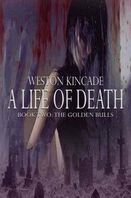 A Life of Death: The Complete Second Novel