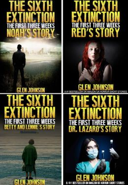 The Sixth Extinction: The First Three Weeks - Omnibus Edition 1-4