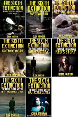 The Sixth Extinction and The First Three Weeks: Omnibus Edition 1-8