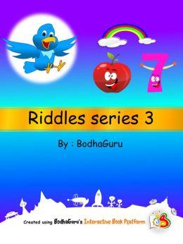 Riddles Series 3