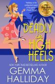 Book Cover Image. Title: Deadly in High Heels (High Heels Mysteries #9), Author: Gemma Halliday
