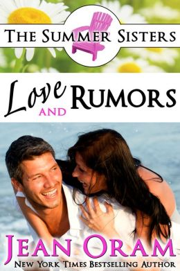 Love and Rumors: A Summer Sisters Beach Reads Contemporary Romance