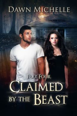 Claimed by the Beast: Part Four