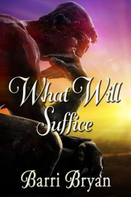 What Will Suffice