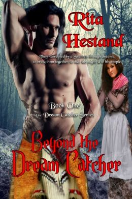 Beyond the Dream Catcher (Book One of the Dream Catcher Series)