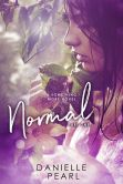 Book Cover Image. Title: Normal, Author: Danielle Pearl