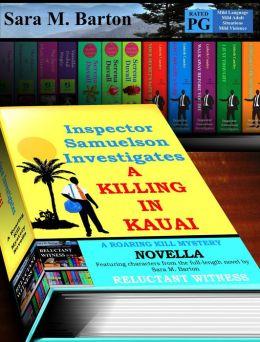 Inspector Samuelson Investigates a Killing in Kauai