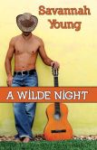 Book Cover Image. Title: A Wilde Night, Author: Savannah Young