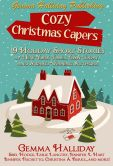 Book Cover Image. Title: Cozy Christmas Capers, Author: Gemma Halliday