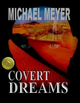 Covert Dreams: An International Thriller