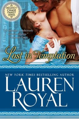 Lost in Temptation (Regency Chase Family Series, #1)