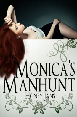 Monica's Manhunt (Manhunters Club, #2)